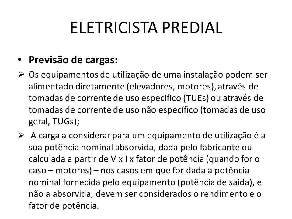 ELETRICISTA PREDIAL Previsão de cargas: