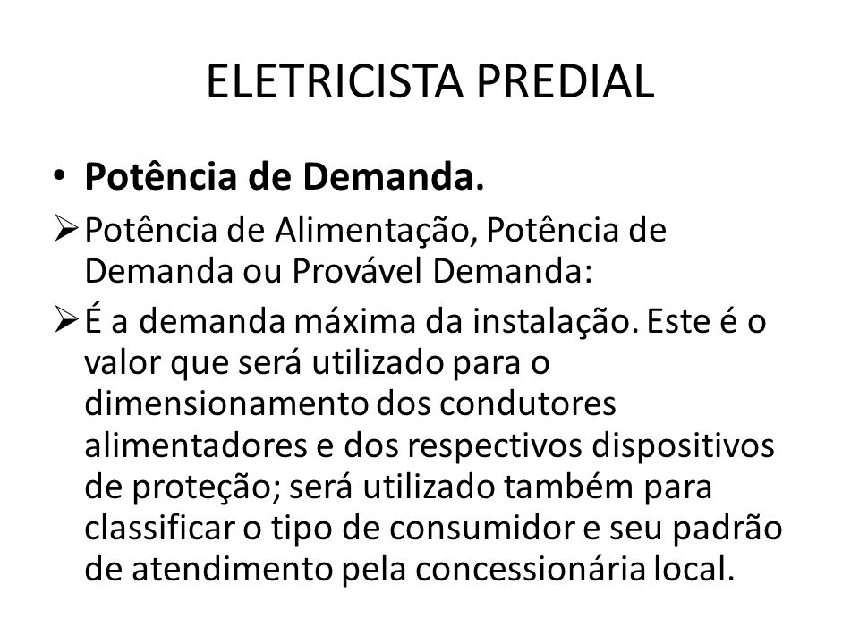 ELETRICISTA PREDIAL Potência de Demanda.