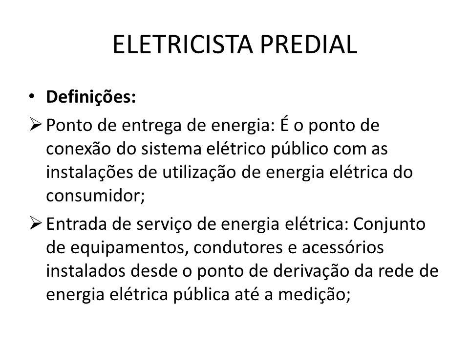 ELETRICISTA PREDIAL Definições: