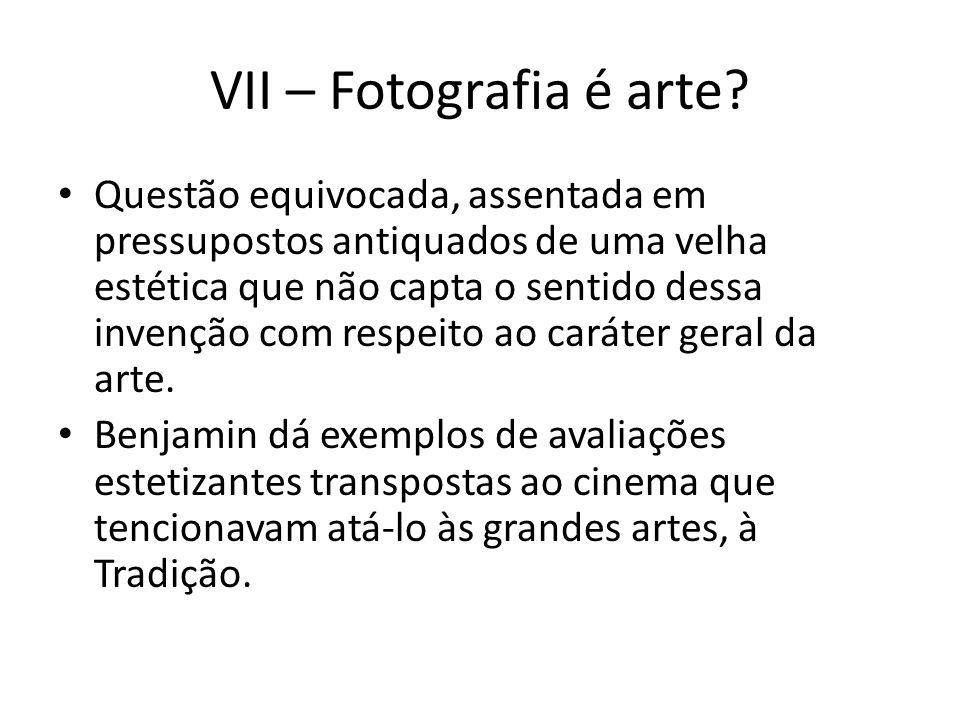VII – Fotografia é arte