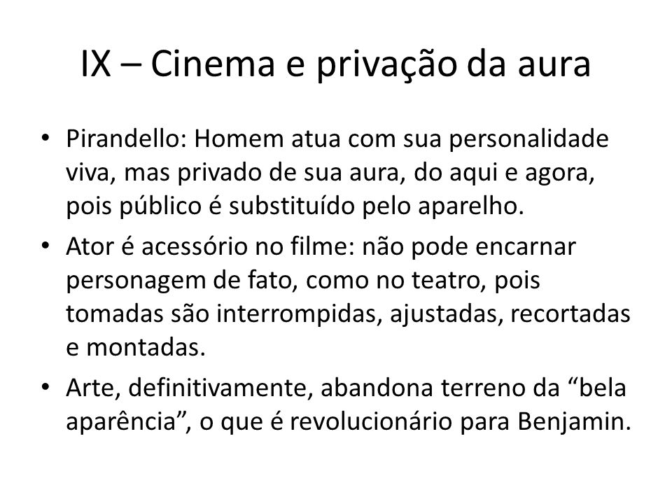 IX – Cinema e privação da aura