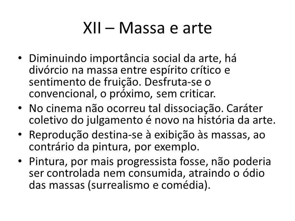 XII – Massa e arte