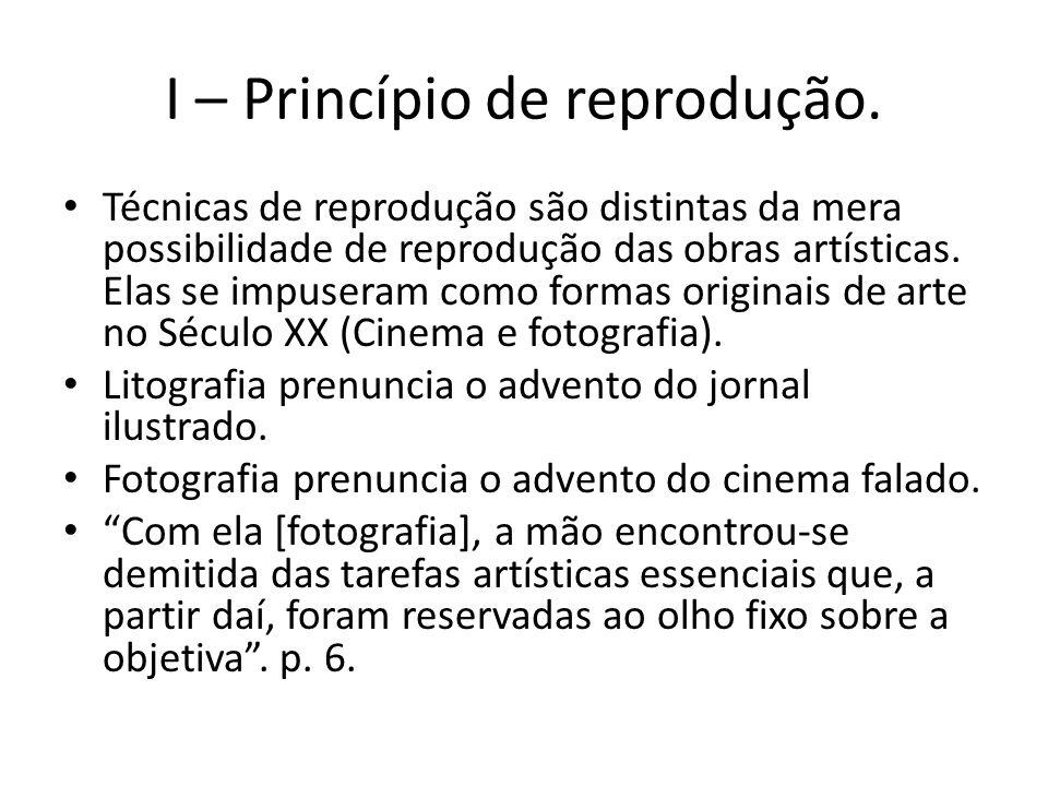 I – Princípio de reprodução.