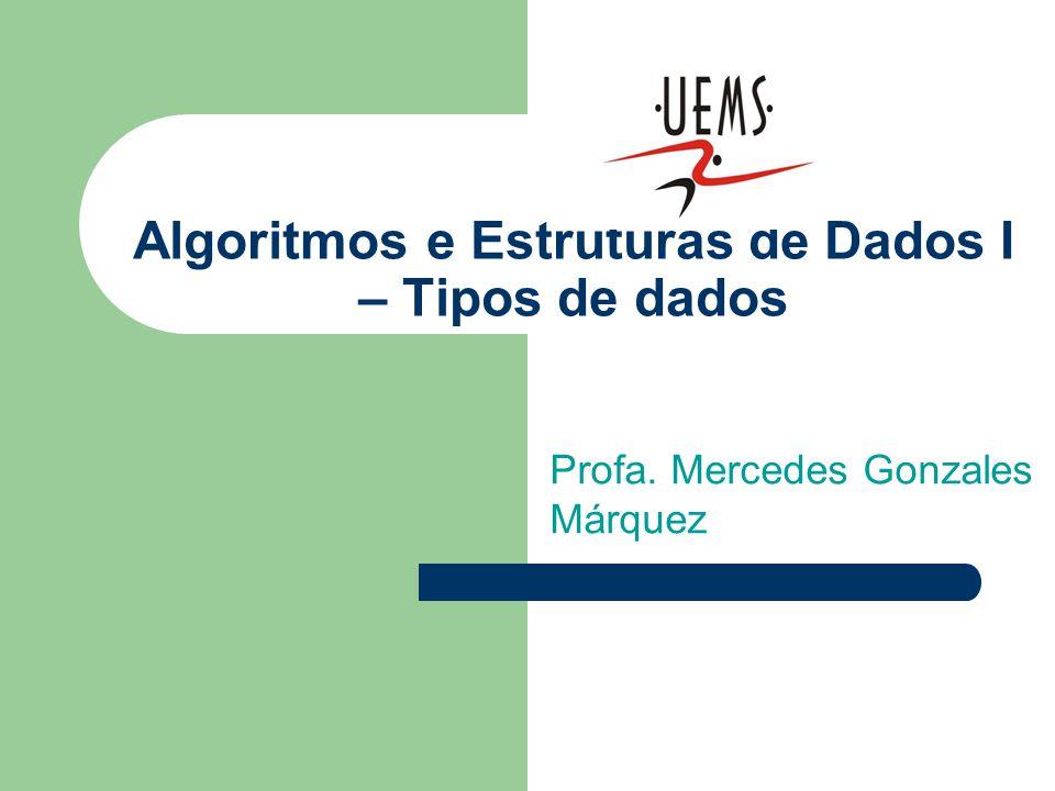 Algoritmos e Estruturas de Dados I – Tipos de dados