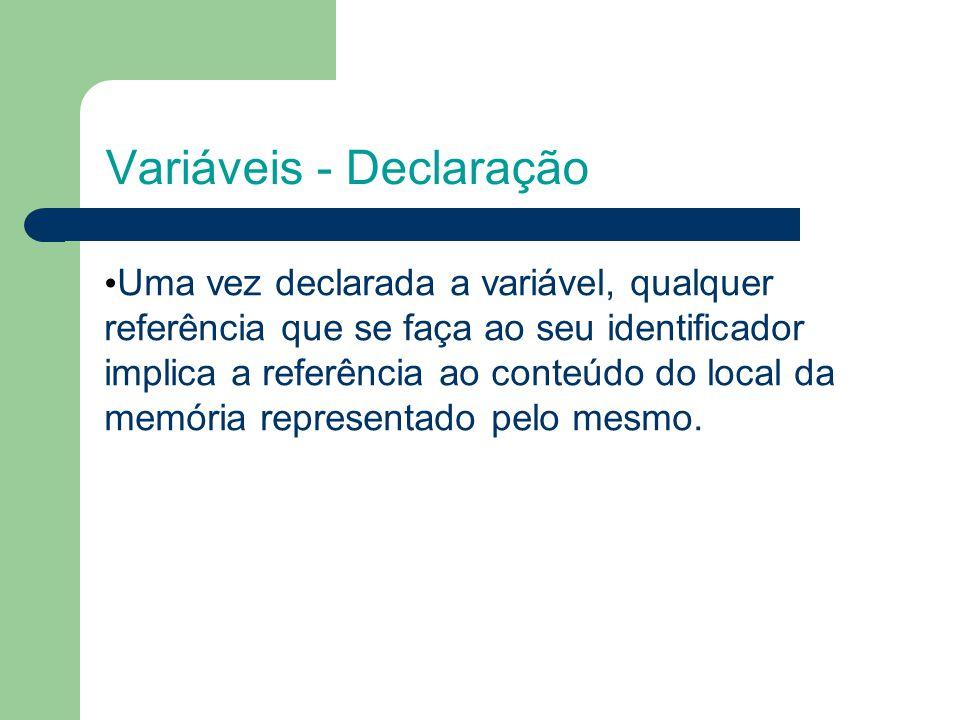 Variáveis - Declaração