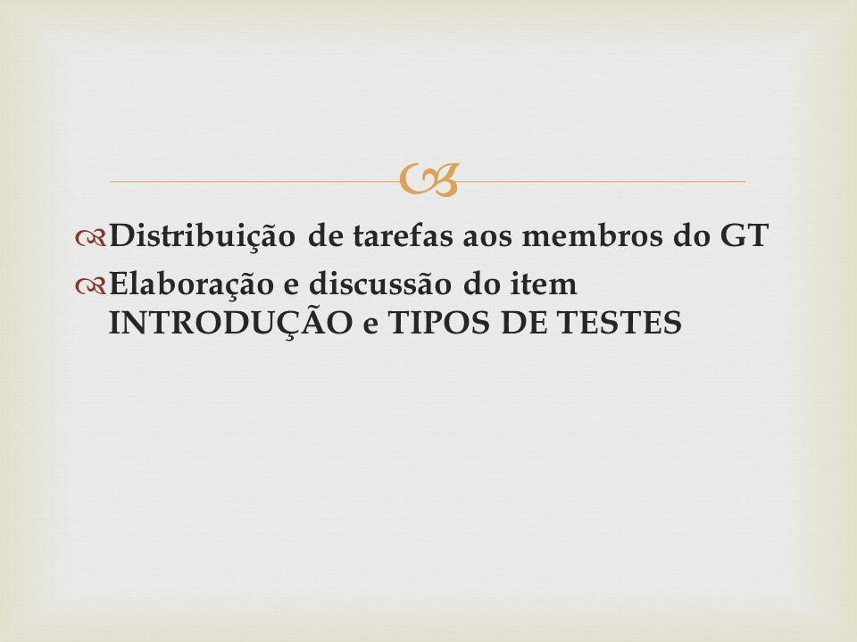 Distribuição de tarefas aos membros do GT