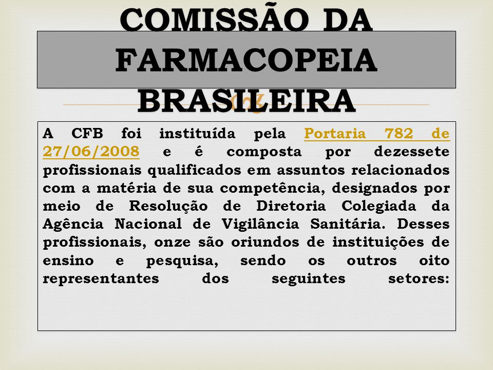 COMISSÃO DA FARMACOPEIA BRASILEIRA