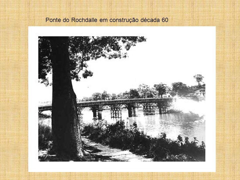 Ponte do Rochdalle em construção década 60