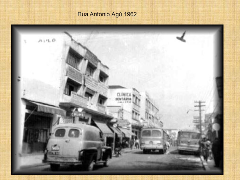 Rua Antonio Agú 1962