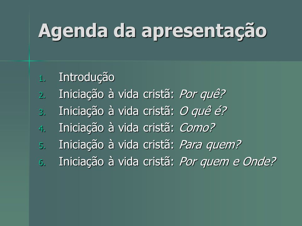 Agenda da apresentação