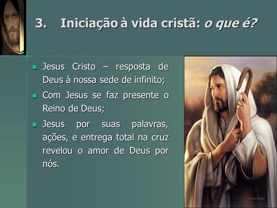 3. Iniciação à vida cristã: o que é
