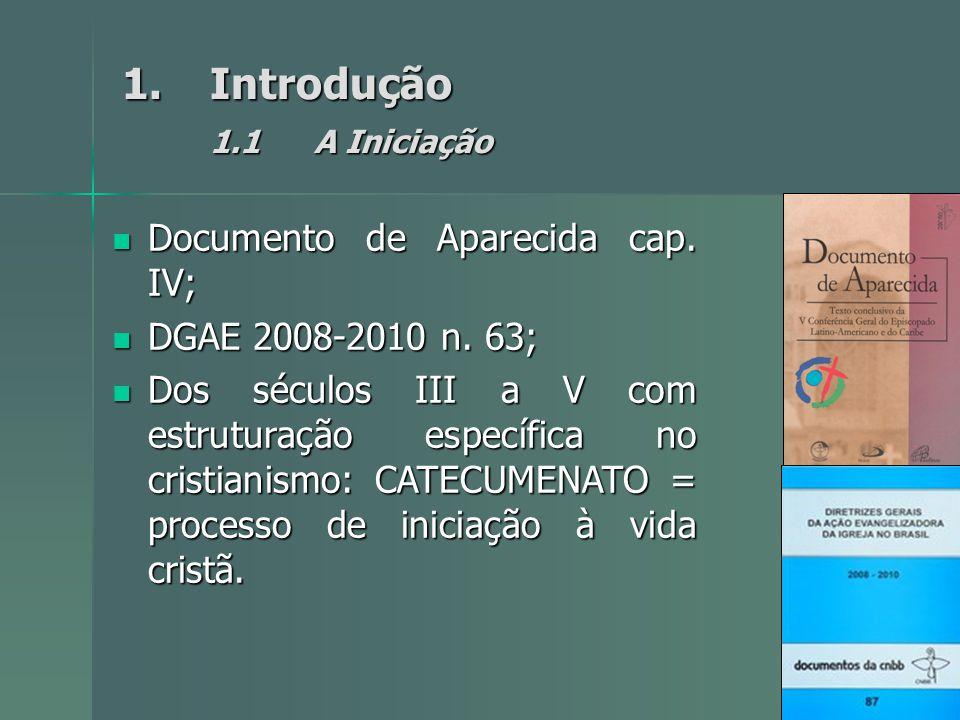 Introdução 1.1 A Iniciação