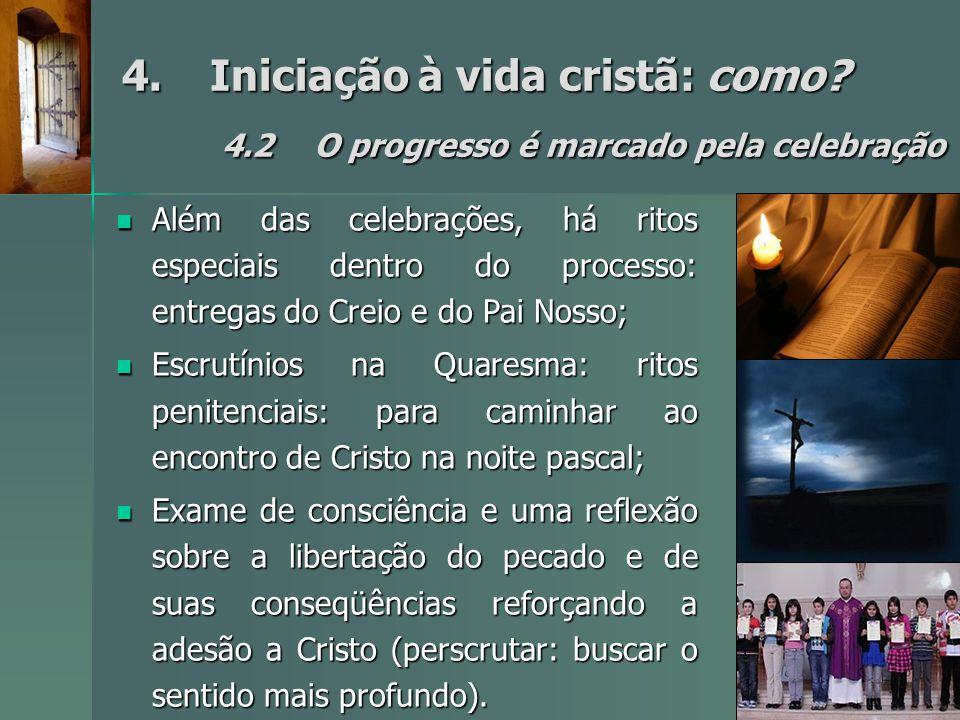 4. Iniciação à vida cristã: como. 4. 2