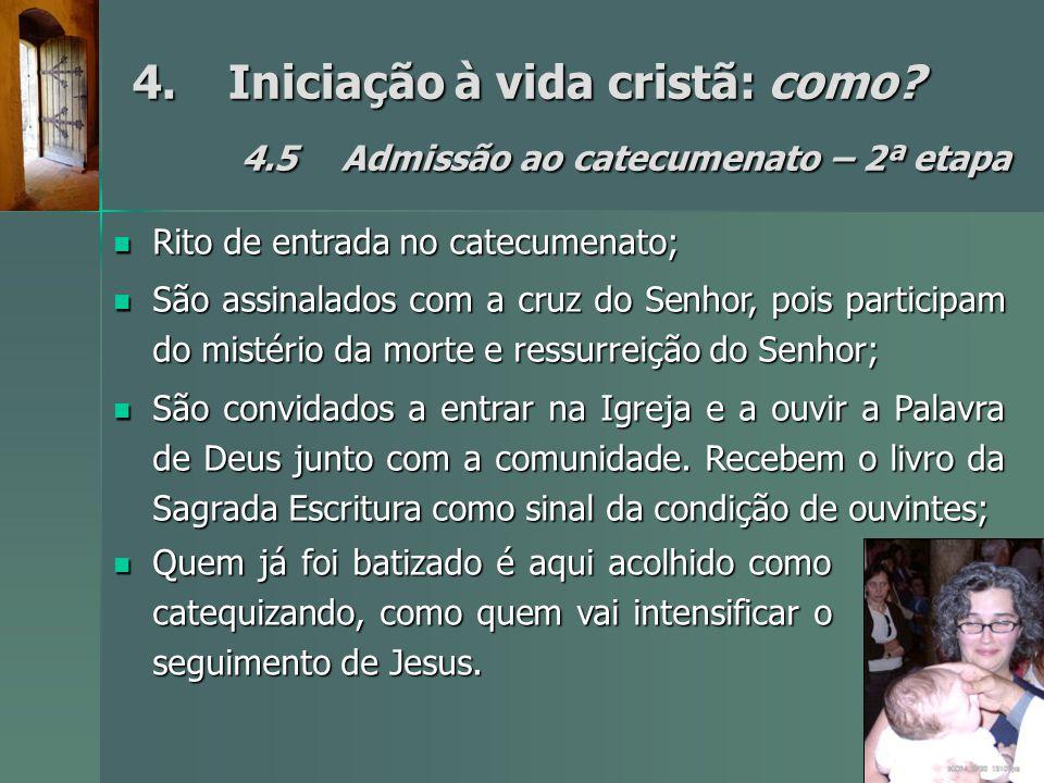 4. Iniciação à vida cristã: como. 4. 5