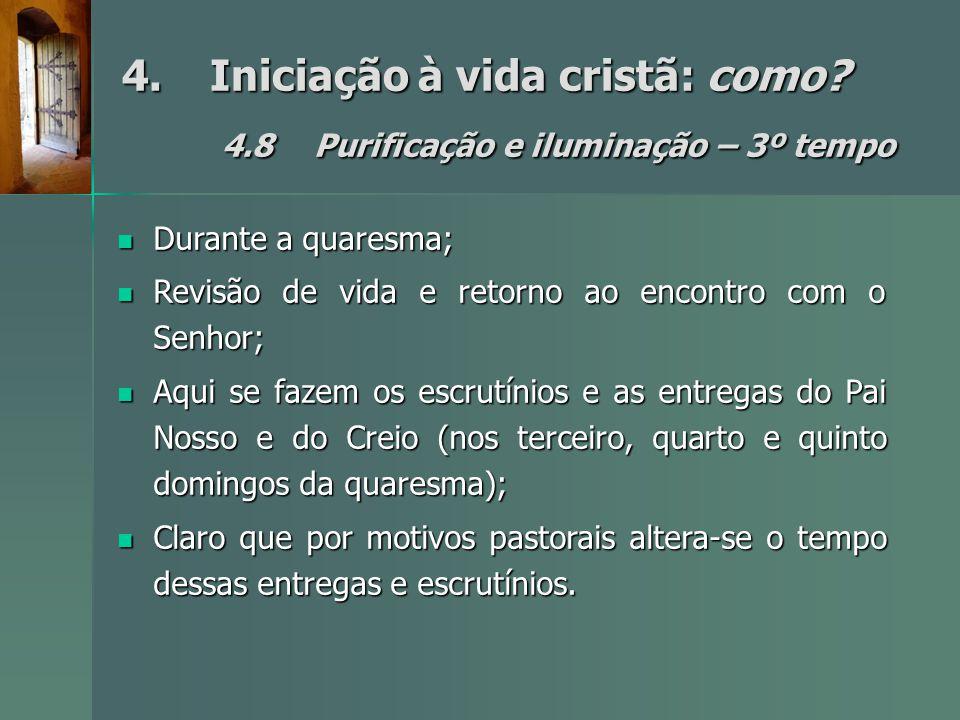 4. Iniciação à vida cristã: como. 4. 8