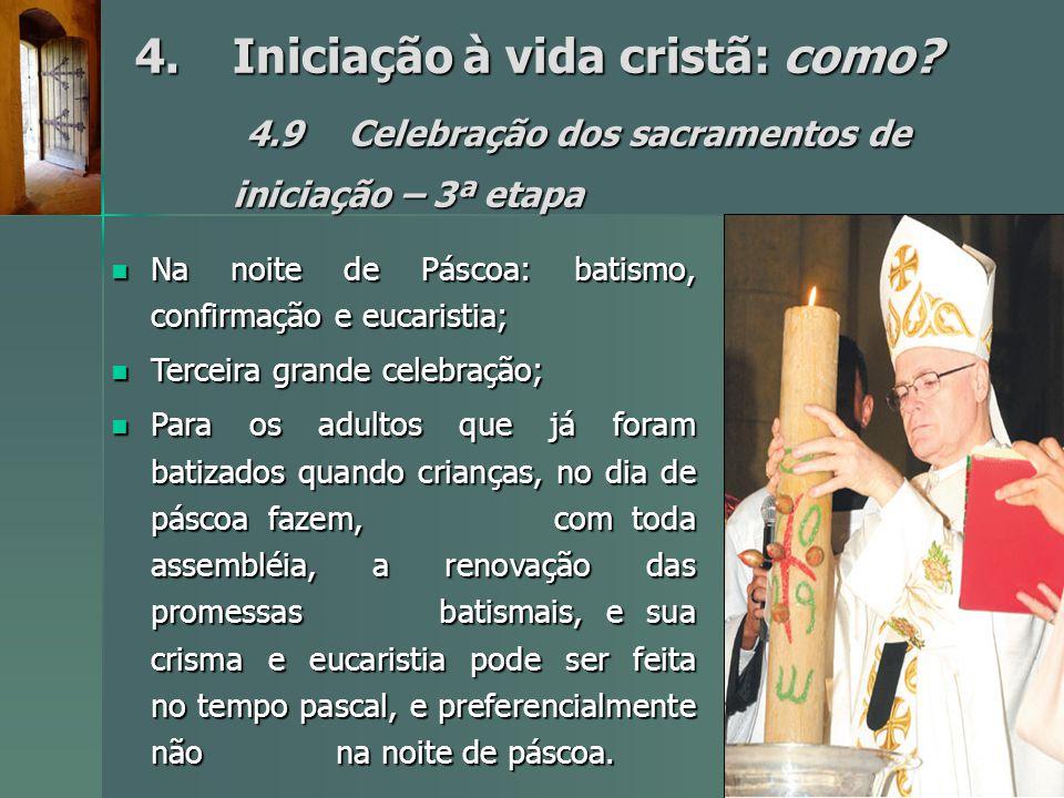 4. Iniciação à vida cristã: como. 4. 9