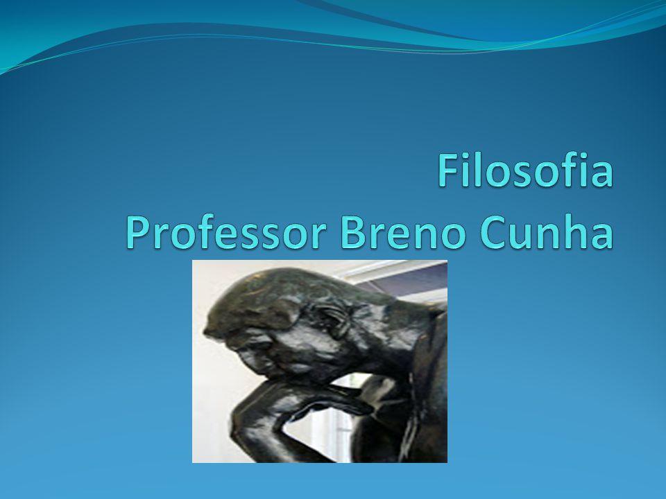 Filosofia Professor Breno Cunha