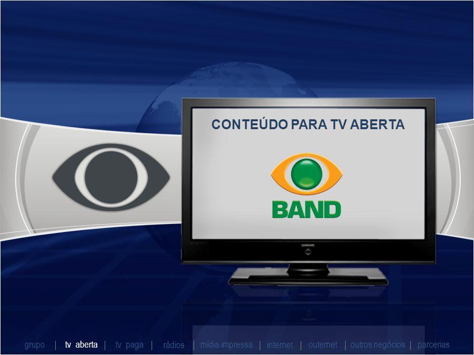 CONTEÚDO PARA TV ABERTA