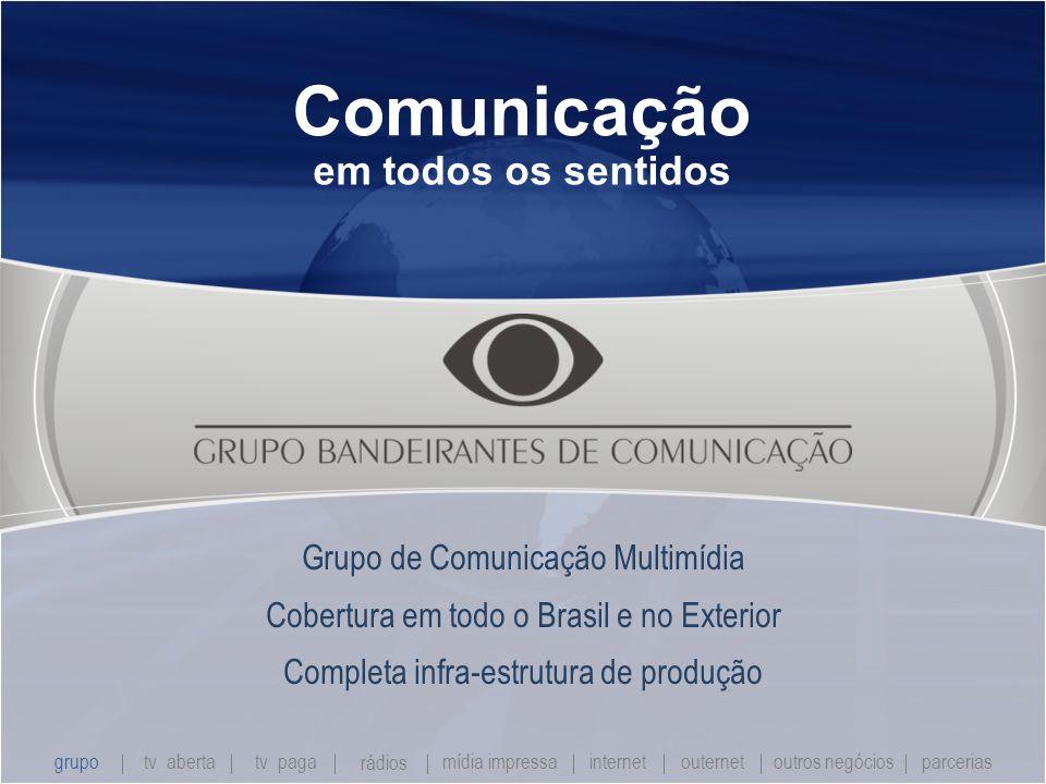 Comunicação em todos os sentidos Grupo de Comunicação Multimídia