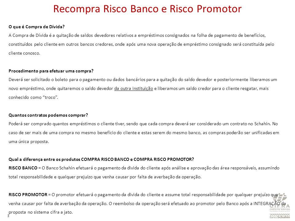 Recompra Risco Banco e Risco Promotor