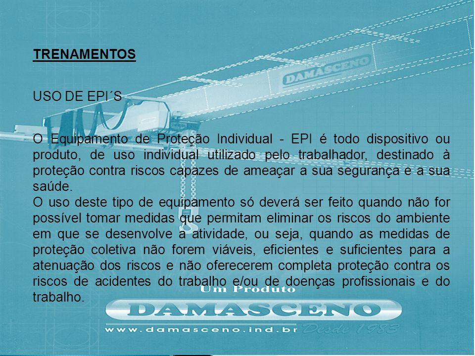 TRENAMENTOS USO DE EPI´S.