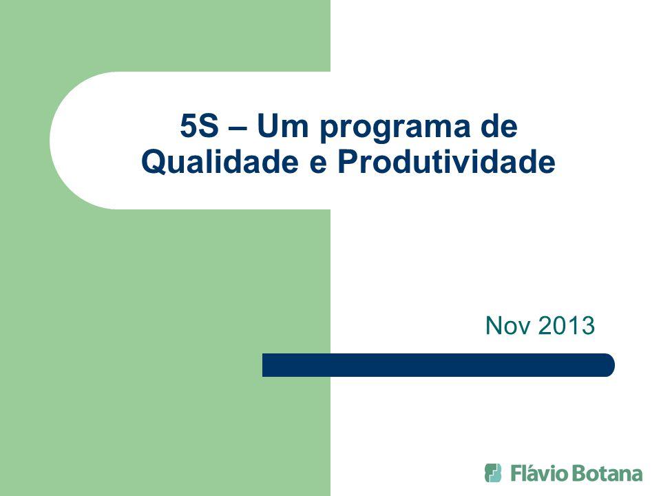 5S – Um programa de Qualidade e Produtividade