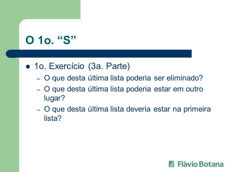 O 1o. S 1o. Exercício (3a. Parte)
