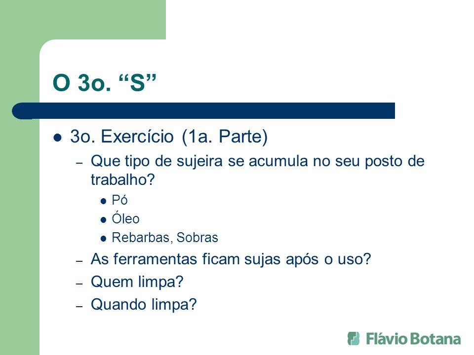 O 3o. S 3o. Exercício (1a. Parte)