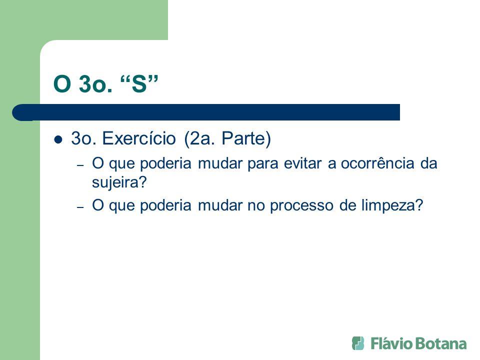O 3o. S 3o. Exercício (2a. Parte)