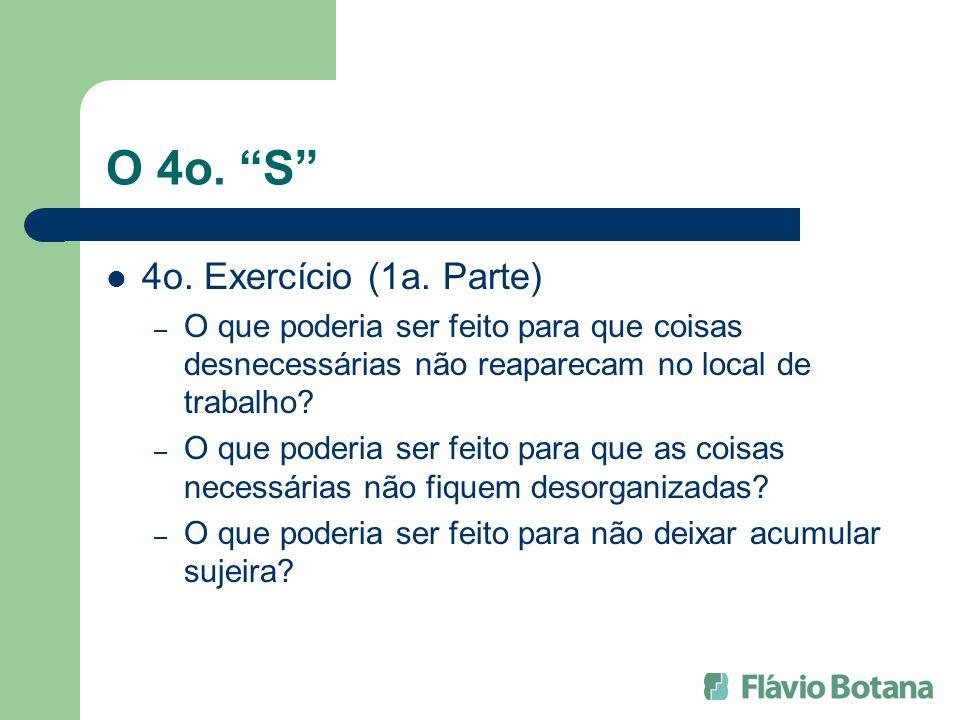 O 4o. S 4o. Exercício (1a. Parte)