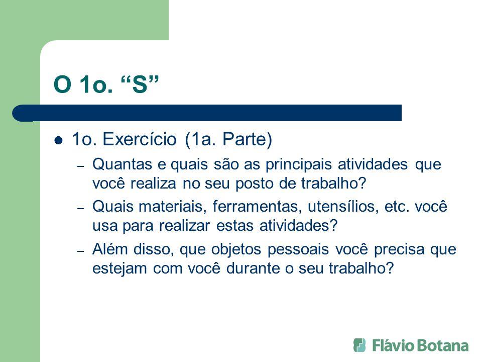 O 1o. S 1o. Exercício (1a. Parte)