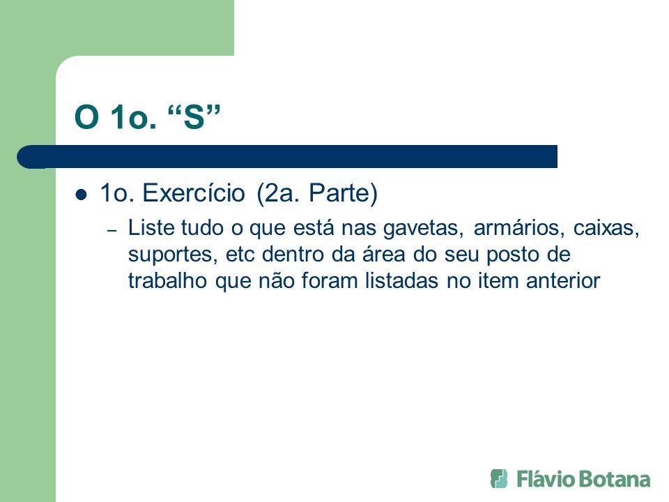 O 1o. S 1o. Exercício (2a. Parte)