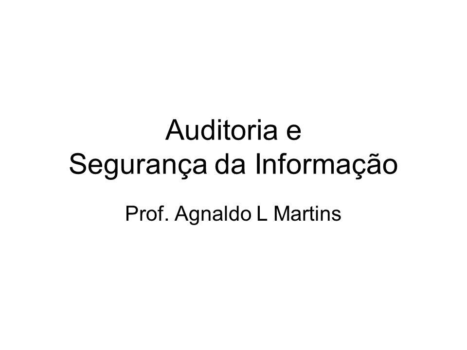 Auditoria e Segurança da Informação
