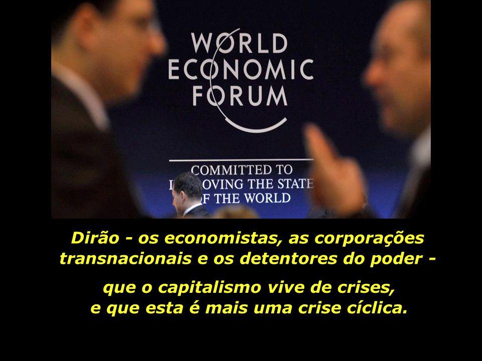 Dirão - os economistas, as corporações