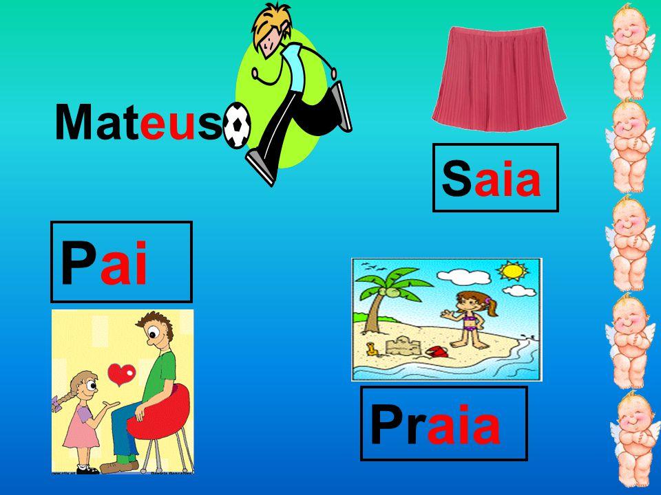 Mateus Saia Pai Praia