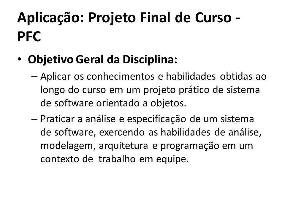 Aplicação: Projeto Final de Curso - PFC
