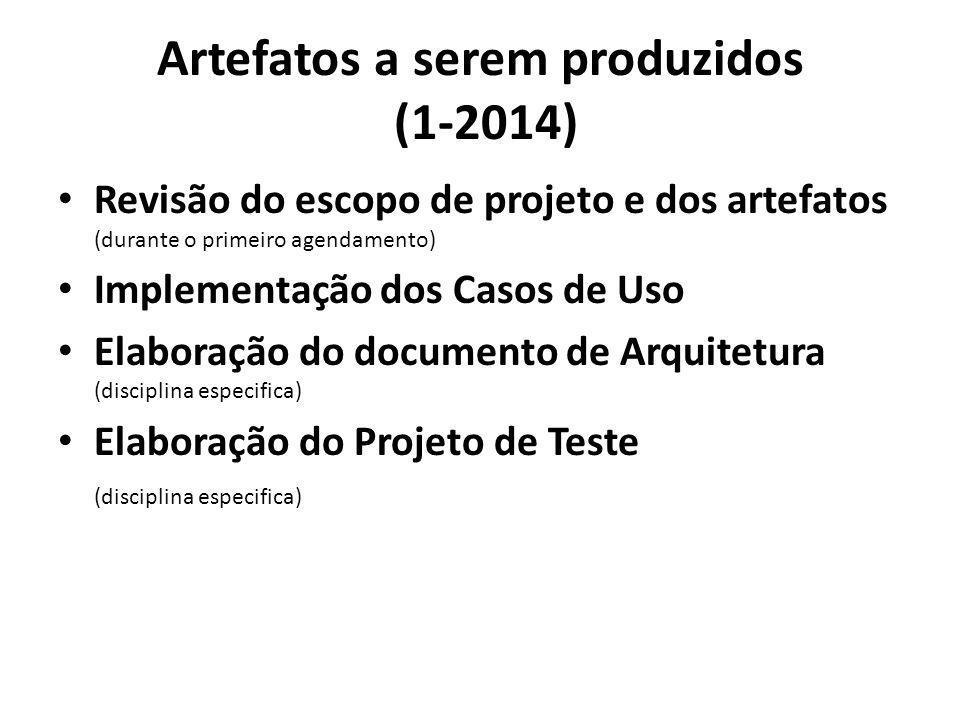 Artefatos a serem produzidos (1-2014)