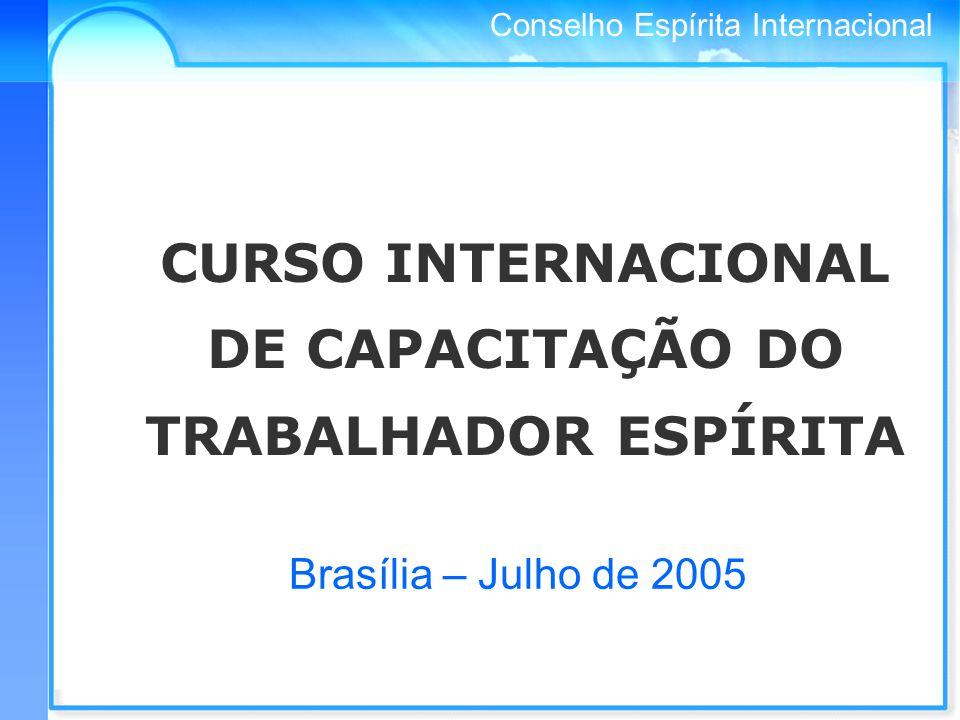 CURSO INTERNACIONAL DE CAPACITAÇÃO DO TRABALHADOR ESPÍRITA