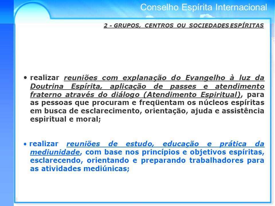 2 - GRUPOS, CENTROS OU SOCIEDADES ESPÍRITAS