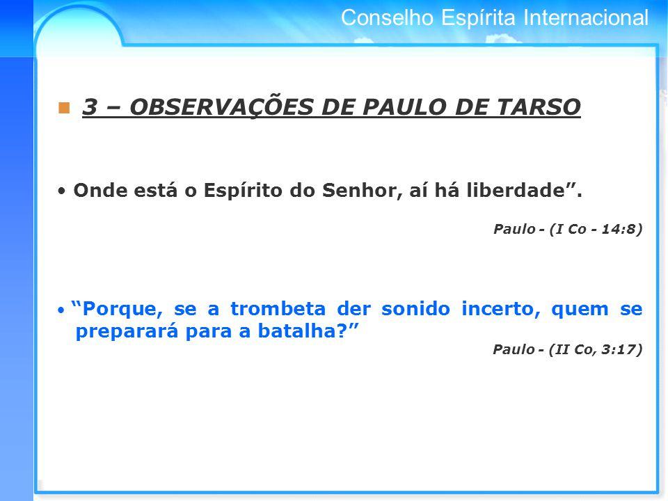 3 – OBSERVAÇÕES DE PAULO DE TARSO