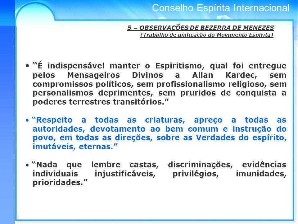 5 – OBSERVAÇÕES DE BEZERRA DE MENEZES (Trabalho de unificação do Movimento Espírita)