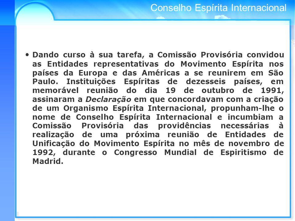 Dando curso à sua tarefa, a Comissão Provisória convidou as Entidades representativas do Movimento Espírita nos países da Europa e das Américas a se reunirem em São Paulo.