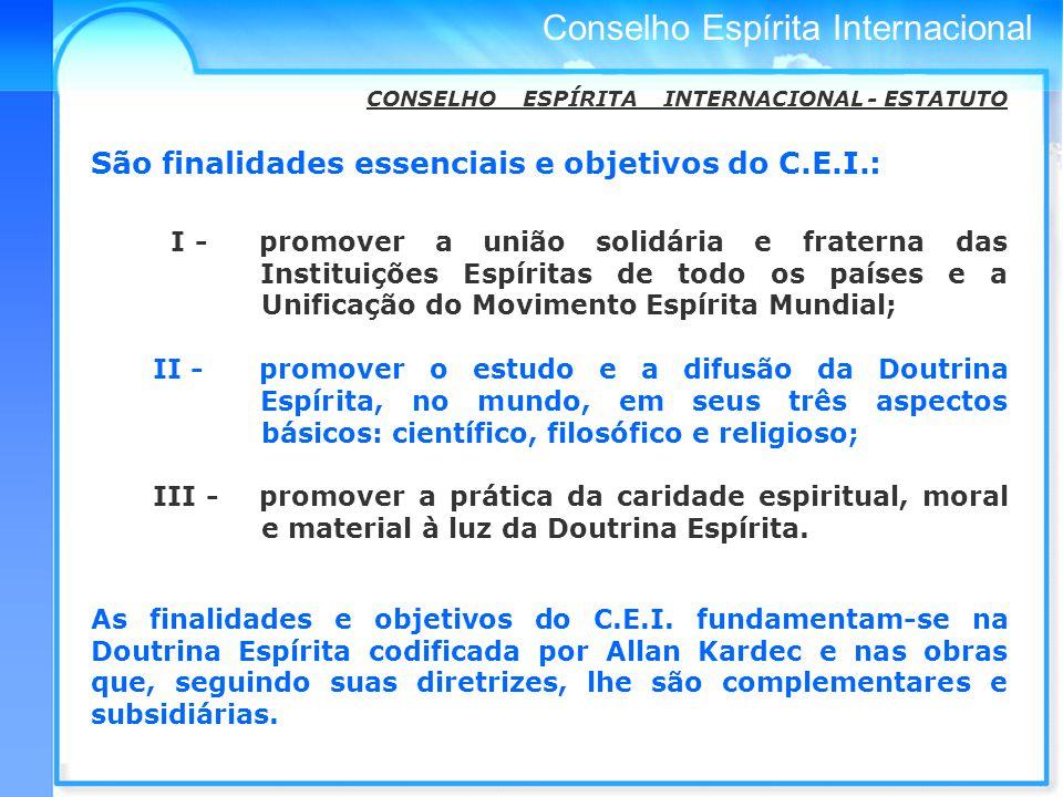 São finalidades essenciais e objetivos do C.E.I.: