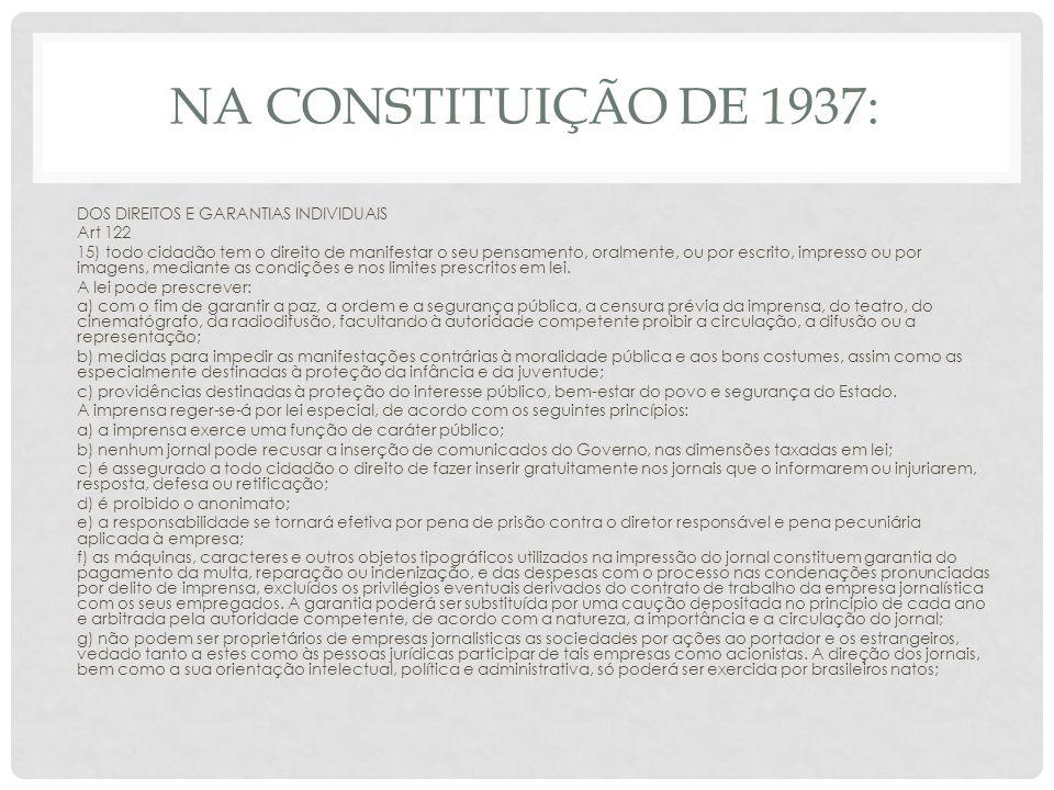 Na Constituição de 1937: