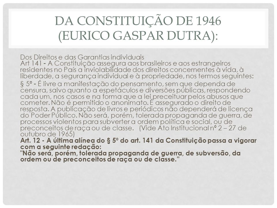 Da Constituição de 1946 (Eurico Gaspar Dutra):