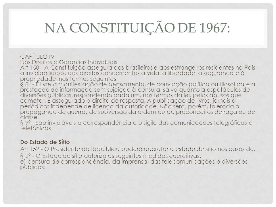 Na Constituição de 1967: