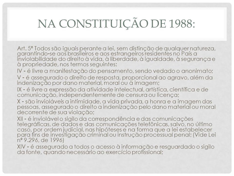 Na Constituição de 1988: