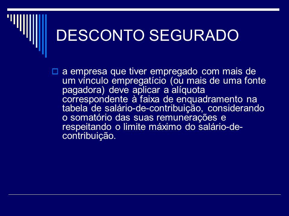 DESCONTO SEGURADO