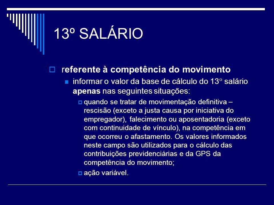 13º SALÁRIO referente à competência do movimento