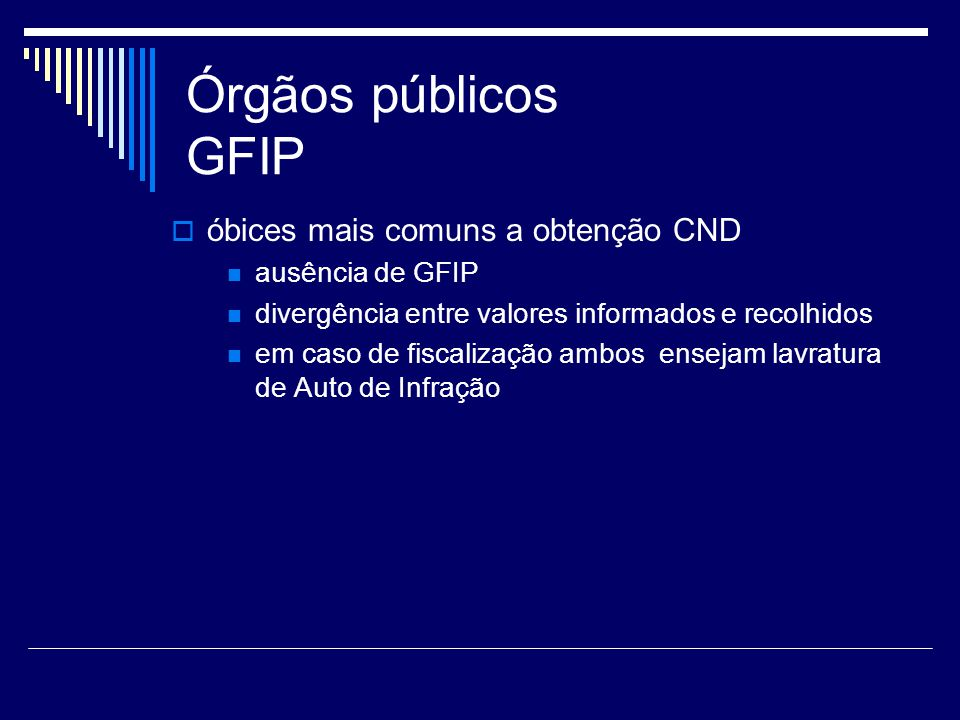Órgãos públicos GFIP óbices mais comuns a obtenção CND
